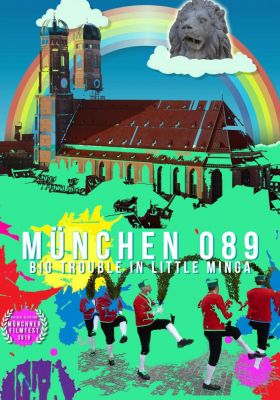 Filmposter 'München 089 - Big Trouble in Little Minga'